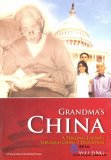 Grandma's China: A Personal Journey Through China's Transition