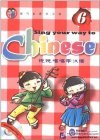 Sing Your Way to Chinese 6 (with1 CD)
