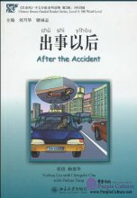 Chinese Breeze Graded Reader Series, Level 2: 500 Word Level: After the Accident (with CD)