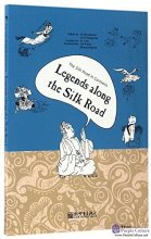 The Silk Road in Cartoons: Legends along the Silk Road