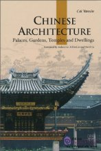 Chinese Architecture: Palaces, Gardens, Temples and Dwellings