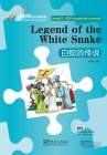Rainbow Bridge Graded Chinese Reader: Level 2: 500 Vocabulary Words: Legend of the White Snake (with MP3)