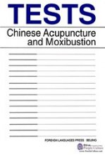 Tests Chinese Acupuncture and Moxibustion