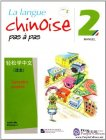 La langue chinoise pas à pas 2 Manuel (with 1 CD)