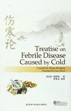 Treatise on Febrile Disease Caused by Cold