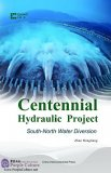 Centennial Hydraulic Project: South-North Water Diversion