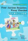 Rainbow Bridge Graded Chinese Reader: Level 2: 500 Vocabulary Words: Four Ancient Beauties:Wang Zhaojun (with MP3)