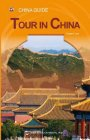 China Guide: Tour in China