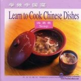 Learn to Cook Chinese Dishes - Soup