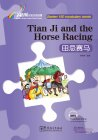 Rainbow Bridge Graded Chinese Reader Starter: 150 Vocabulary words: Tian Ji and the Horse Racing