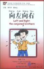 Chinese Breeze Graded Reader Series: Level 1: 300 Word Level:Left and Right: The Conjoined Brothers (with 1 MP3)