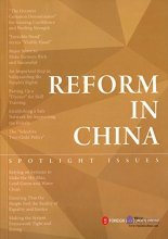 Reform in China: Spotlight Issues