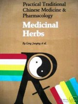 Practical Traditional Chinese Medicine and Pharmacology: Medicinal Herbs (English)