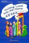 "A Collection of Chinese Short Stories: 1200 vocabulary words: Inviting ""Love"" into the Home"