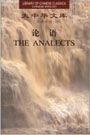 The Analects - Library of Chinese Classics