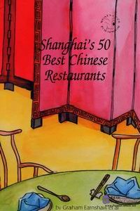 Shanghai's 50 Best Chinese Restaurants - Click Image to Close