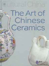 The Art of Chinese Ceramics - Click Image to Close