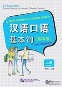 Basic Sentences of Spoken Chinese : Volume 1 (Lower-Intermediate)
