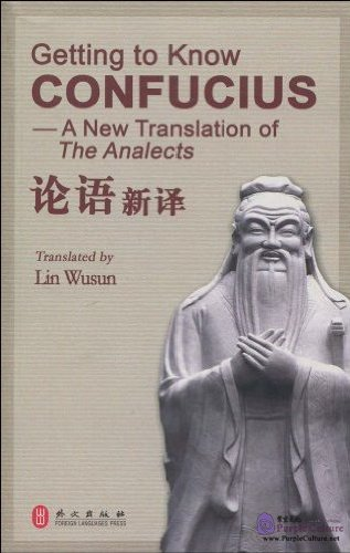 Getting to Know Confucius - A New Translation of The Analects - Click Image to Close