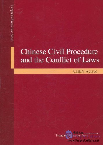 Chinese Civil Procedure and the Conflict of Laws - Click Image to Close