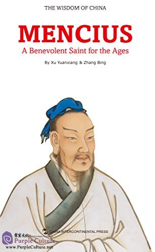 The Wisdom of China: Mencius-a Benevolent Saint for the Ages - Click Image to Close