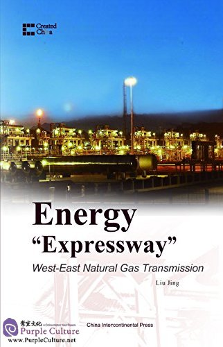 "Energy ""Expressway"": West-East Natural Gas Transmission - Click Image to Close"