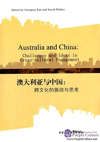 Australia and China: Challenges and Ideas in Cross-cultural Engagement - Click Image to Close