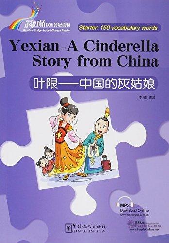 rainbow bridge graded chinese reader starter 150 vocabulary words yexian a cinderella story. Black Bedroom Furniture Sets. Home Design Ideas