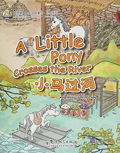 My First Chinese Storybook: Animals - A Little Pony Crosses the River - Click Image to Close