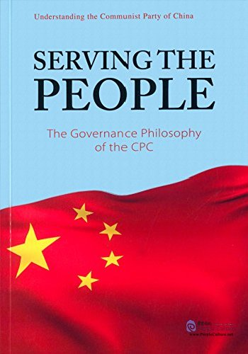 Serving the People the Governance Philosophy of the CPC - Click Image to Close