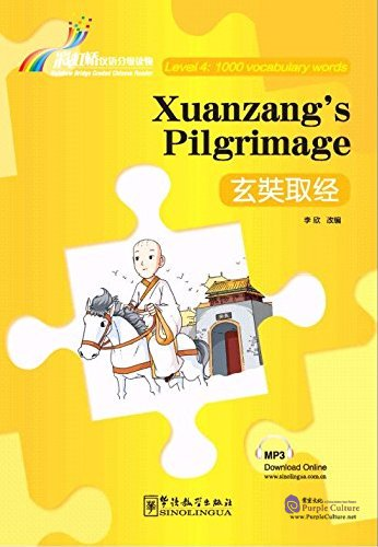 Rainbow Bridge Graded Chinese Reader: Level 4: 1000 Vocabulary Words: Xuanzang's Pilgrimage (with MP3) - Click Image to Close